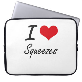 I love Squeezes Laptop Sleeves