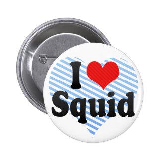 I Love Squid Pinback Button