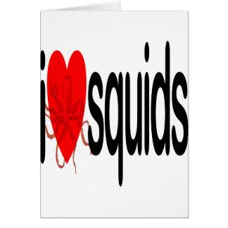 I Love Squids Card