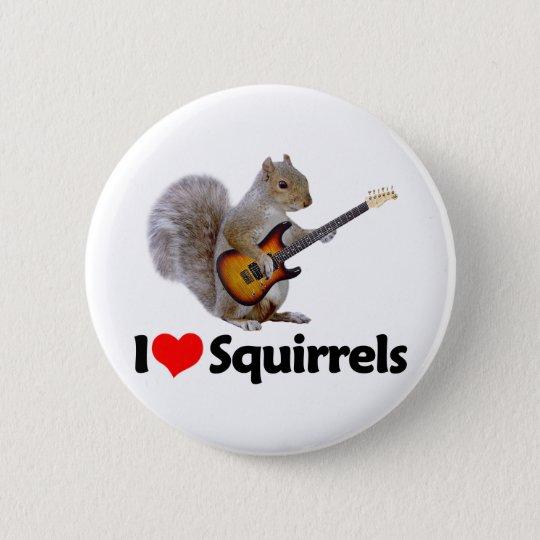 I Love Squirrels Button