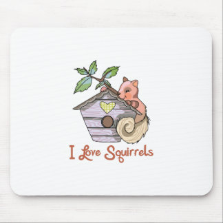 I LOVE SQUIRRELS MOUSE PADS