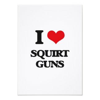 """I love Squirt Guns 5"""" X 7"""" Invitation Card"""