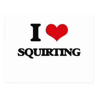 I love Squirting Postcard