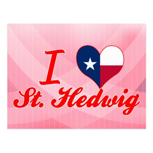 I Love St. Hedwig, Texas Post Cards