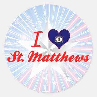 I Love St.Matthews, Kentucky Round Sticker