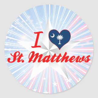 I Love St.Matthews, South Carolina Round Sticker