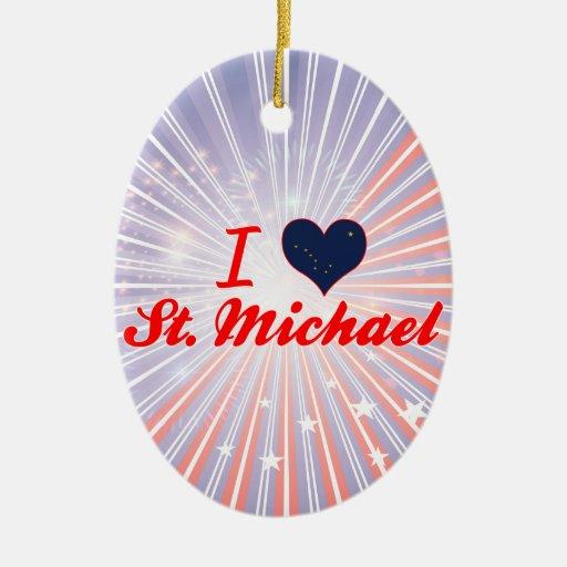 I Love St. Michael, Alaska Ornaments