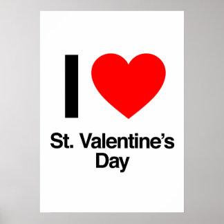 i love st valentine s day poster