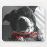 I Love Staffordshire Bull Terriers! Mousemat