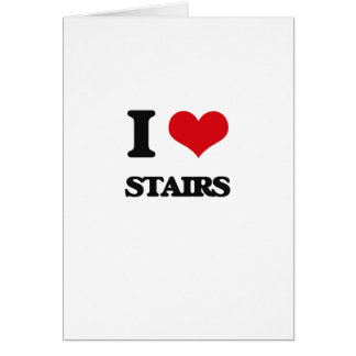 I love Stairs Card
