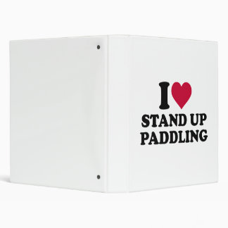 I love Stand up paddling 3 Ring Binder