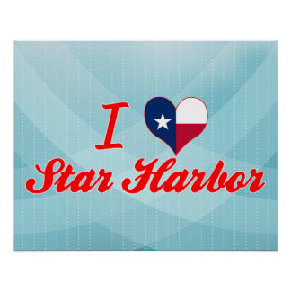 I Love Star Harbor, Texas Posters