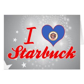 I Love Starbuck, Minnesota Greeting Cards