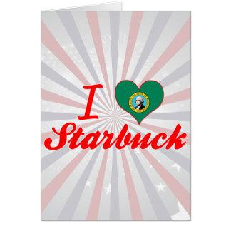 I Love Starbuck, Washington Greeting Card