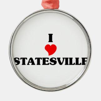 I love Statesville Round Metal Christmas Ornament