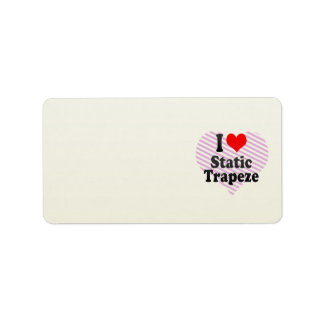 I love Static Trapeze Personalized Address Label
