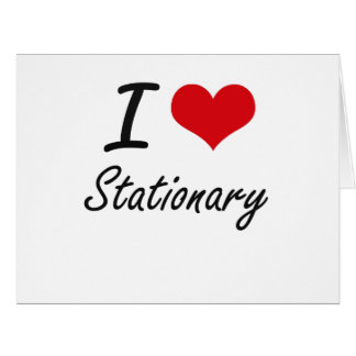 I love Stationary Large Greeting Card