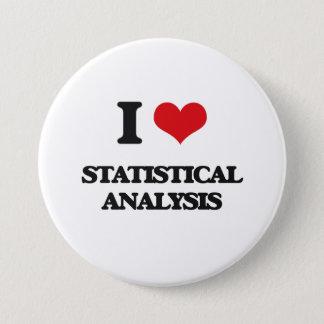 I love Statistical Analysis Pinback Button