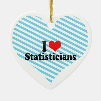 I Love Statisticians Ceramic Ornament