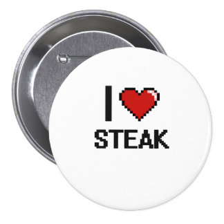 I Love Steak 3 Inch Round Button