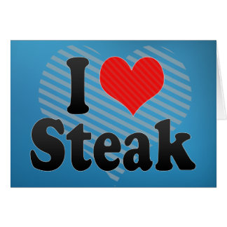 I Love Steak Card