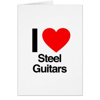 i love steel guitars greeting card