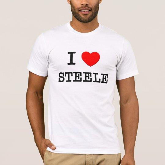 I Love Steele T-Shirt