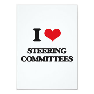 I love Steering Committees 5x7 Paper Invitation Card