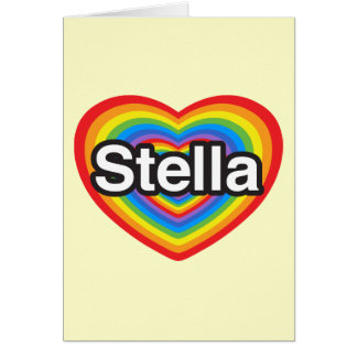 I love Stella. I love you Stella. Heart Card