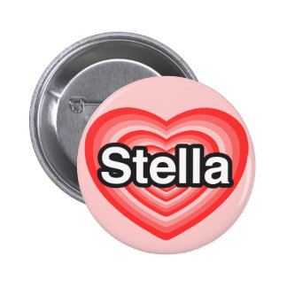 I love Stella. I love you Stella. Heart Pinback Button