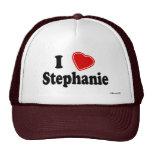 I Love Stephanie Trucker Hats