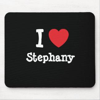 I love Stephany heart T-Shirt Mouse Pad