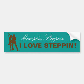 I Love Steppin' - Memphis Bumper Sticker Car Bumper Sticker