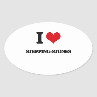 I love Stepping-Stones Oval Sticker