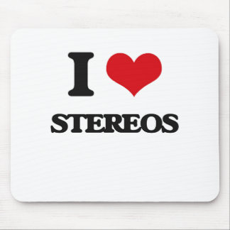 I love Stereos Mouse Pad