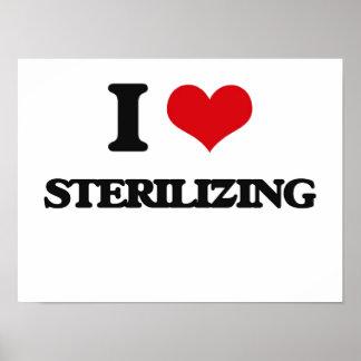 I love Sterilizing Poster