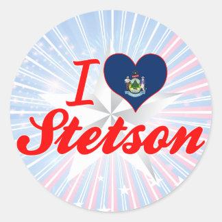 I Love Stetson, Maine Stickers