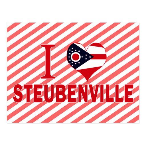 I love Steubenville, Ohio Post Cards