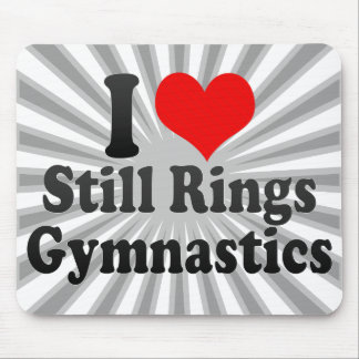 I love Still Rings Gymnastics Mouse Pads