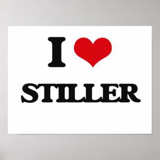 I Love Stiller Poster