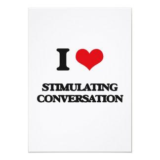 I love Stimulating Conversation 5x7 Paper Invitation Card