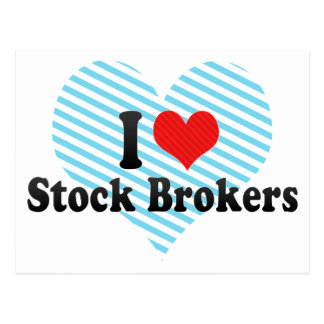 I Love Stock Brokers Postcard