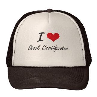 I love Stock Certificates Trucker Hat