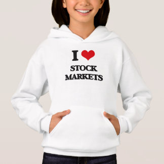 I love Stock Markets Hoodie