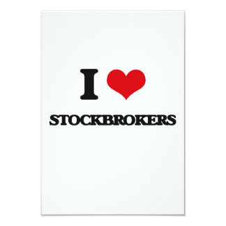 I love Stockbrokers 3.5x5 Paper Invitation Card