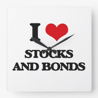 I love Stocks And Bonds Square Wall Clock