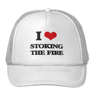 I love Stoking The Fire Trucker Hat