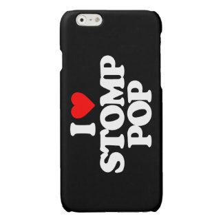 I LOVE STOMP POP GLOSSY iPhone 6 CASE