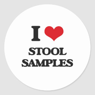 I love Stool Samples Classic Round Sticker
