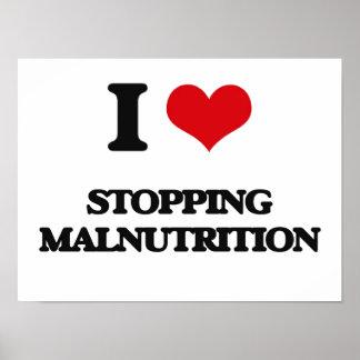 I Love Stopping Malnutrition Poster